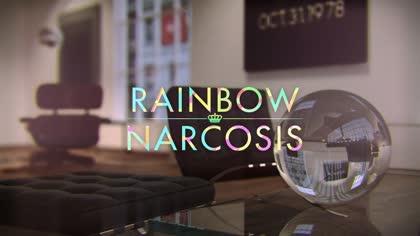 Rainbow Narcosis