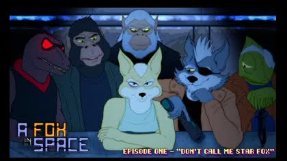 Fox in Space Episode 1: Don't Call Me Star Fox