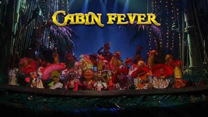 Muppet Sing Along: Cabin Fever