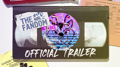 Release Trailer: The Fandom